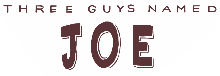 Three guys named Joe